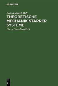 Theoretische Mechanik starrer Systeme