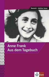 Anne Frank - Aus dem Tagebuch