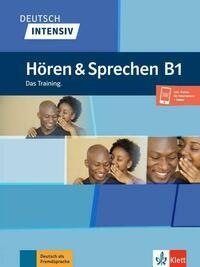 Deutsch intensiv Hören & Sprechen B1