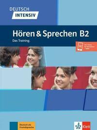 Deutsch intensiv Hören & Sprechen B2
