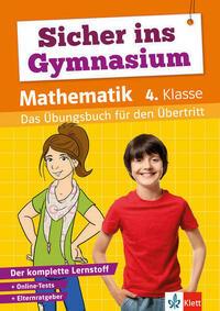 Klett Sicher ins Gymnasium Mathematik 4. Klasse