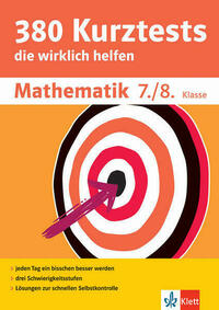 Klett 380 Kurztests Mathematik 7./8. Klasse