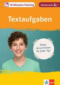Klett 10-Minuten-Training Mathematik Textaufgaben 6. Klasse