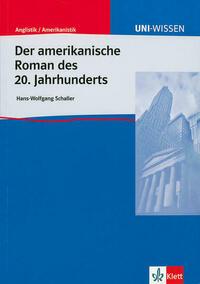 Der amerikanische Roman des 20. Jahrhunderts