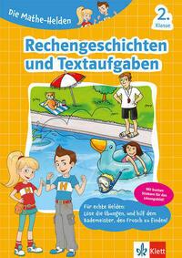 Klett Die Mathe-Helden Rechengeschichten und...