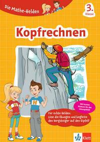 Klett Die Mathe-Helden Kopfrechnen 3. Klasse
