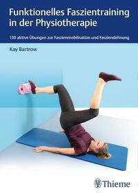 Funktionelles Faszientraining in der Physiotherapie