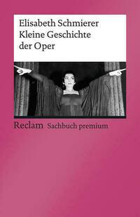 Kleine Geschichte der Oper
