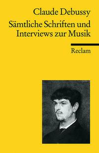 Sämtliche Schriften und Interviews zur Musik