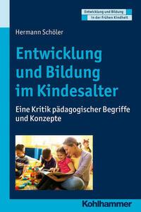 Entwicklung und Bildung im Kindesalter
