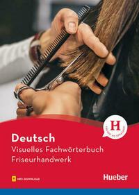 Visuelles Fachwörterbuch Friseurhandwerk
