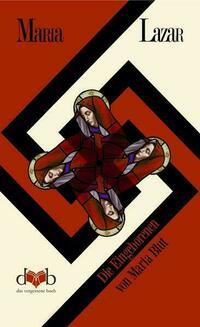 Die Eingeborenen von Maria Blut