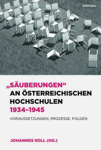 Säuberungen an österreichischen Hochschulen 1934–1945
