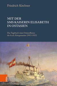 Mit der S.M.S. Kaiserin Elisabeth in Ostasien