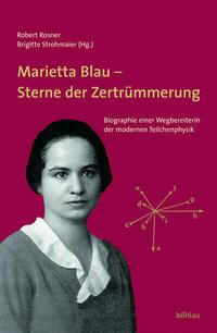 Marietta Blau - Sterne der Zertrümmerung