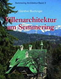 Semmering Architektur / Villenarchitektur am Semmering