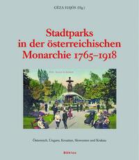 Stadtparks in der österreichischen Monarchie...