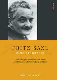 Fritz Saxl - Eine Biografie