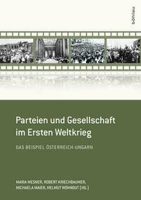 Parteien und Gesellschaft im Ersten Weltkrieg