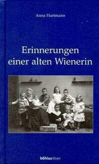 Erinnerungen einer alten Wienerin