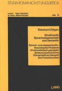 Strukturelle Sparchwissenschaft und Semantik