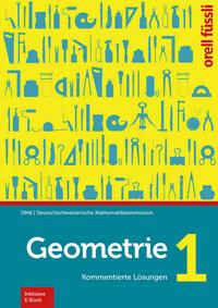 Geometrie 1 – Kommentierte Lösungen