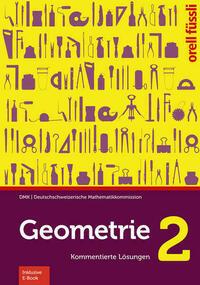 Geometrie 2 – Kommentierte Lösungen