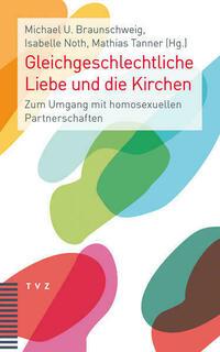Gleichgeschlechtliche Liebe und die Kirchen