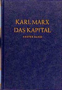 Das Kapital. Kritik der politischen Ökonomie...