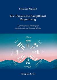 Die Daoistische Kampfkunst Baguazhang