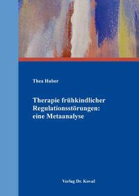 Therapie frühkindlicher Regulationsstörungen: eine Metaanalyse
