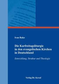 Die Karfreitagsliturgie in den evangelischen Kirchen in Deutschland
