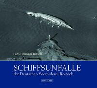 Schiffsunfälle der Deutschen Seereederei...