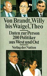 Von Brandt, Willy bis Waigel, Theo - Daten zur Person