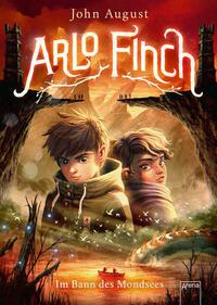 Arlo Finch (2). Im Bann des Mondsees