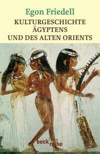 Kulturgeschichte Ägyptens und des Alten...
