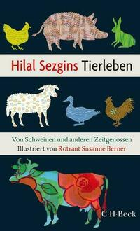 Hilal Sezgins Tierleben