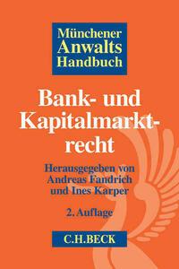Münchener Anwaltshandbuch Bank- und Kapitalmarktrecht