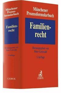 Münchener Prozessformularbuch / Münchener Prozessformularbuch Bd. 3: Familienrecht