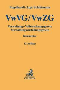 Verwaltungs-Vollstreckungsgesetz, Verwaltungszustellungsgesetz