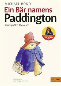 Ein Bär namens Paddington. Seine größten Abenteuer