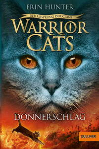 Warrior Cats - Der Ursprung der Clans. Donnerschlag