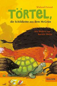 Törtel, die Schildkröte aus dem McGrün
