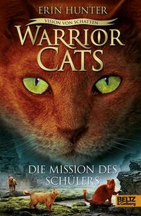 Warrior Cats - Vision von Schatten. Die...