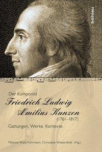 Der Komponist Friedrich Ludwig Æmilius...