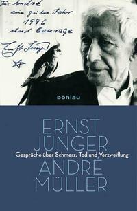 Ernst Jünger - André Müller