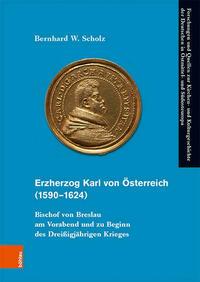 Die Kirche von Eichstätt unter Fürstbischof Wilhelm von Reichenau 1464–1496