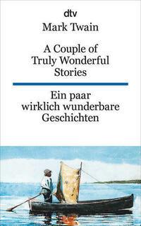 A Couple of Truly Wonderful Stories Ein paar wirklich wunderbare Geschichten