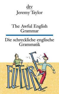 The Awful English Grammar Die schreckliche...