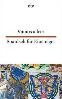 Vamos a leer Spanisch für Einsteiger